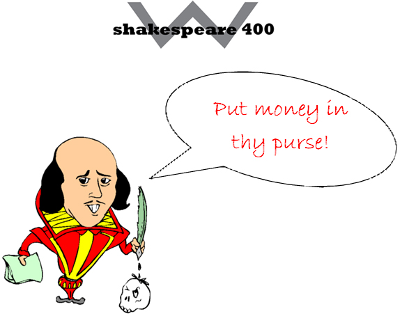Shakespeare put money in thy purse image